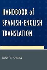 Handbook of Spanish-English Translation by Lucia V. Aranda (2007, Paperback)