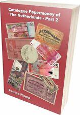 Plomp Catalogus Nederlands papiergeld Deel 2 1760-Heden Nederland + Overzee