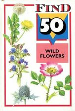 Wild Flowers (Find 50) By Anon
