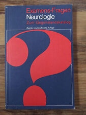 Examens-Fragen NEUROLOGIE, Zum Gegenstandskatalog, Zweite Auflage, überarbeitet
