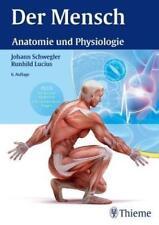 Der Mensch - Anatomie und Physiologie von Johann S. Schwegler (2016, Gebundene …
