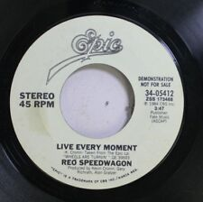 Rock Promo 45 Reo Speedwagon - Live Every Moment / Live Every Moment On Epic