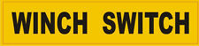Winch Switch Decal For Warn Winch Off Road 4X4 Jeep Dodge Chevy Ford or Military