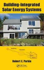 Building-Integrated Solar Energy Systems - Hardcover - VERY GOOD