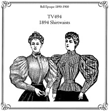 """Ladies Truly Victorian 1894 Shirtwaists Bust 30-56"""" Sewing Pattern TV494 Costume"""