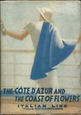 The Cote d'Azur and the Coast of Flowers - Italian Line Transatlantici anni 30
