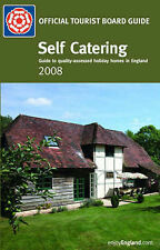 Self Catering 2008: Quality-assessed Accommodation in England (Enjoy England), V