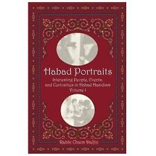 Habad Portraits : Interesting People, Events, and Curiosities in Habad...