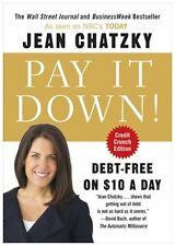 Pay It Down!: Debt-Free on $10 a Day
