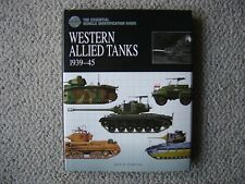 Amber Books : Western Allied Tanks 1939-45