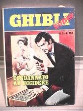 SUPER GHIBLI Editrice Universo 1972 N 3 Fumetti Narrativa per Ragazzi Racconto