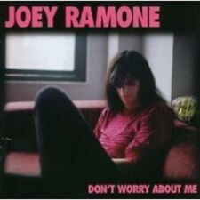 """JOEY RAMONE """"DON'T WORRY ABOUT ME"""" CD NEW!"""