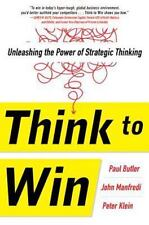 Think to Win: Unleashing the Power of Strategic Thinking (Business Books) by Bu