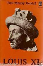 PAUL MURRAY KENDALL louis XI LE LIVRE DE POCHE intégral