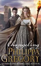 Changeling By Philippa Gregory. 9780857077318