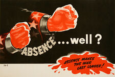 Original Vintage WWII Poster Absence...Well? by Pell 1943 Work Incentive Factory