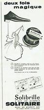 Publicité Advertising 120 1961 cirage chaussures Solitaire  solibrille  magique