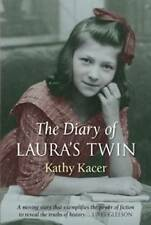 THE DIARY OF LAURA'S TWIN by Kathy Kacer  Holocaust