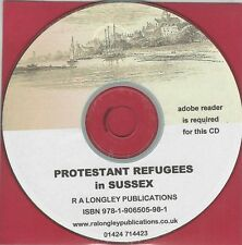 Protestant Refugee's in Sussex late 16th, early 17th cent. [CD]