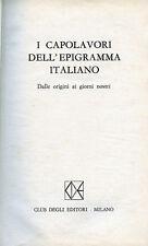 """C. MALAPARTE """" I CAPOLAVORI DELL'EPIGRAMMA ITALIANO """" Dalle origini ai ns.giorni"""