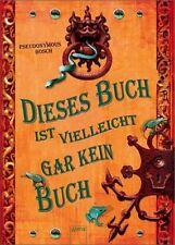 Dieses Buch ist vielleicht gar kein Buch von Pseudonymous Bosch (2012, Gebunden)