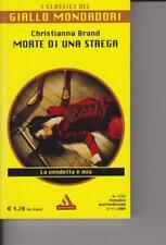 MORTE DI UNA STREGA - C.BRAND - 2009 - MONDADORI