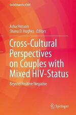 Social Aspects of HIV: Cross-Cultural Perspectives on Couples with Mixed HIV...