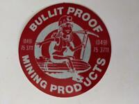 Retro Mining Sticker - Bullit Proof Mining Products