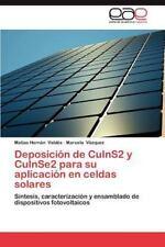 Deposici?n De Cuins2 Y Cuinse2 Para Su Aplicaci?n En Celdas Solares: S?ntesis...