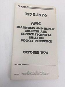1975 1976 AMC Diagnosis & Repair Bulletin & Service Technical Bulletin Reference
