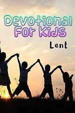 Devotionals for Kids Lent : Blank Prayer Journal, 6 X 9, 108 Lined Pages by...