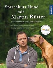 Sprachkurs Hund mit Martin Rütter von Martin Rütter (2016, Gebundene Ausgabe)