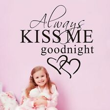 Home Decor Quote Wall Stickers Always Kiss Me Goodnight Love Bedroom Decal