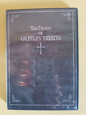THE DEATH OF GREELEY ESTATES (DVD ,2005)