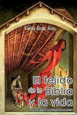 El Tejido de la Biblia y La Vida: Relectura Biblica Con Perspectiva de Genero (P