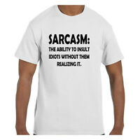 Funny  Tshirt Sarcasm:  The Ability to Insult Without Them Knowing It Short/Long