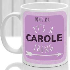Carole's mug, Its a Carole thing (Pink)