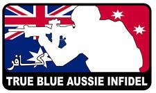 TRUE BLUE AUSSIE INFIDEL DECAL CAR BIKE 60 MM BY 35 MM GLOSS LAMINATED TERRORIST