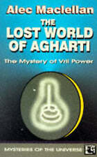 The Lost World of Agharti: The Mystery of Vril Power by Alec Maclellan...