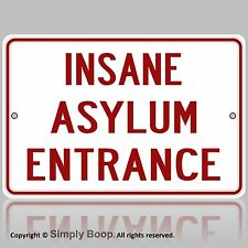 Insane Asylum Entrance Sign MAN CAVE Halloween Haunted House Prop Bar, GaragePLE