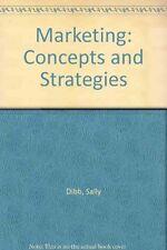 Marketing: Concepts and Strategies,Sally Dibb, Lyndon P. Simkin, William M. Pri