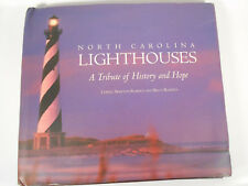 North Carolina Lighthouses : A Tribute of History and Hope