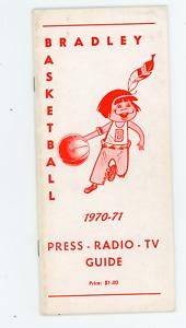 1970-71 Bradley University Basketball Media Guide, press, radio, tv information