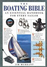 The Boating Bible: The Essential Handbook for Ever