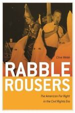 Rabble Rousers: The American Far Right in the Civil Rights Era (Paperback or Sof