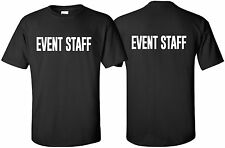 """Event Staff"" T-Shirt Size S-4XL Front/Back party uniform bouncer security guard"