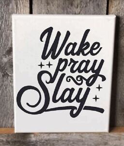 Wake Pray Slay Quote Vinyl Sticker Decal Tumbler Laptop Car Cup Pick Color/Size