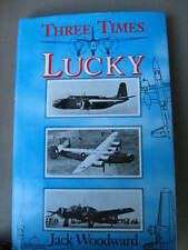Three Times Lucky - Jack Woodward - 1st edition SIGNED!