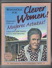 WATCH OUT FOR CLEVER WOMEN! CUIDADO CON LAS MUJERES ASTUTAS! by JOE HAYES book