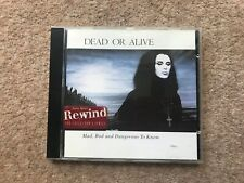 Dead Or Alive – Mad, Bad And Dangerous To Know - CD
